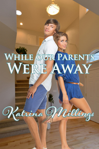 While Our Parents Were Away by Katrina Millings
