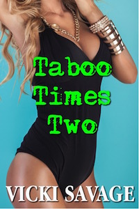 Taboo Times Two (Bred by the Billionaire, Bk #3) by Vicki Savage