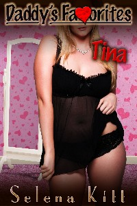 Daddy's Favorites: Tina
