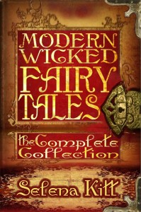 Modern Wicked Fairy Tales